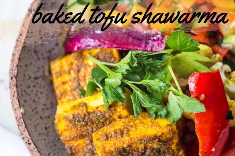 baked tofu shawarma