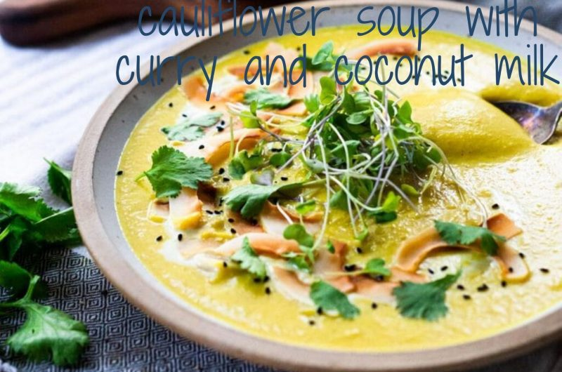 cauliflower soup with curry and coconut milk