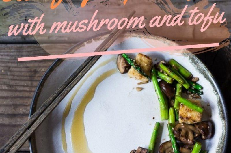 stir-fry asparagus with mushroom and tofu