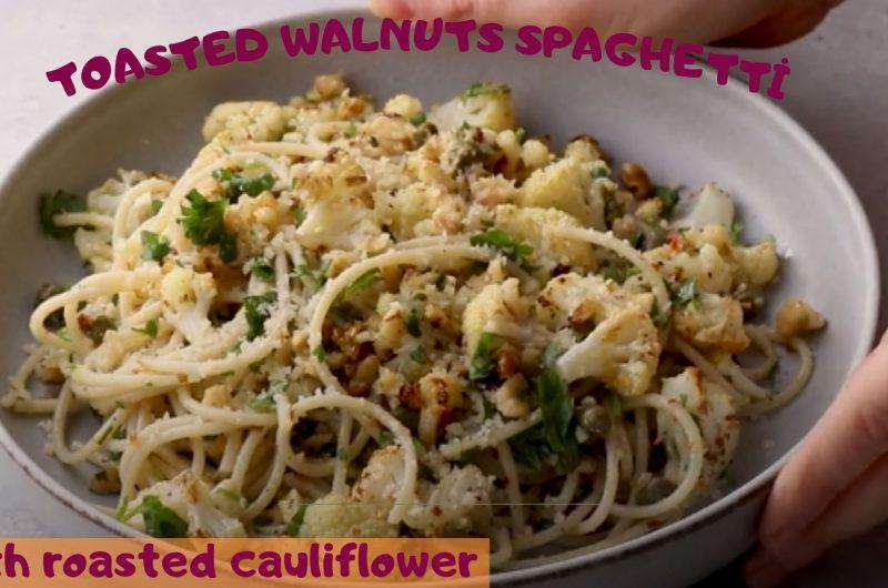 toasted walnuts spaghetti with roasted cauliflower